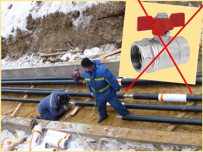 Прокладка труб зимой и стальной кран